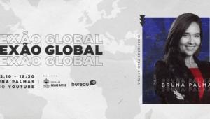 conexão global; bruna palmas; primeiro ano da escola de belas artes