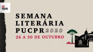 Semana Literária; semana literária pucpr 2020; semana literária 2020; semana literária pucpr